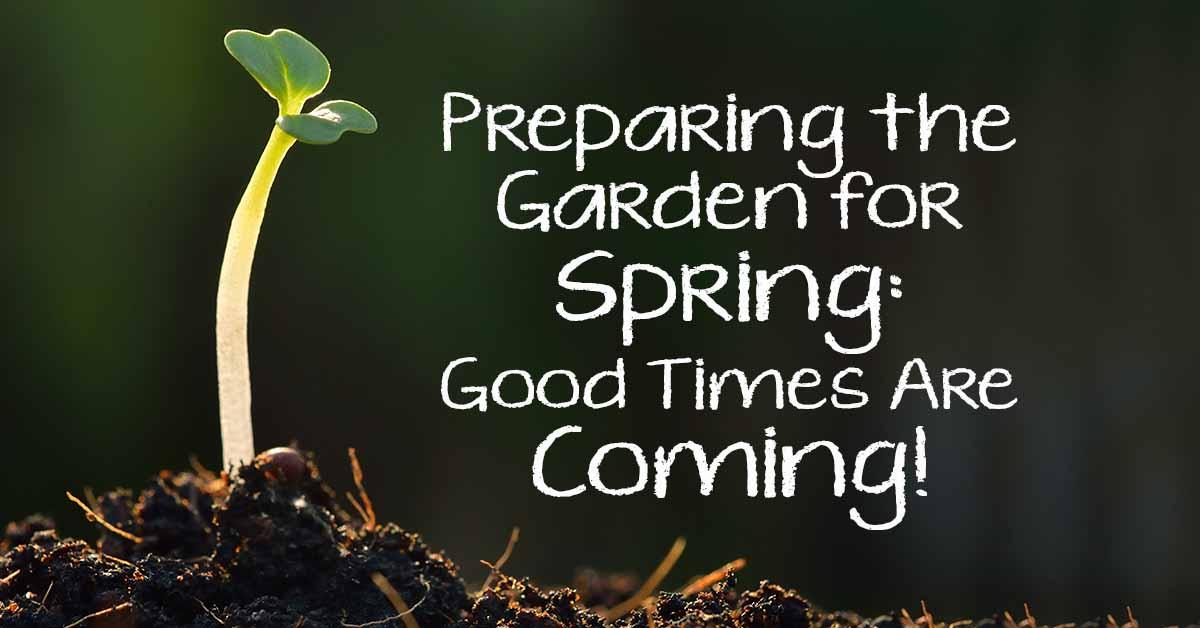 Preparing the garden for spring gardener 39 s path for Preparing for spring