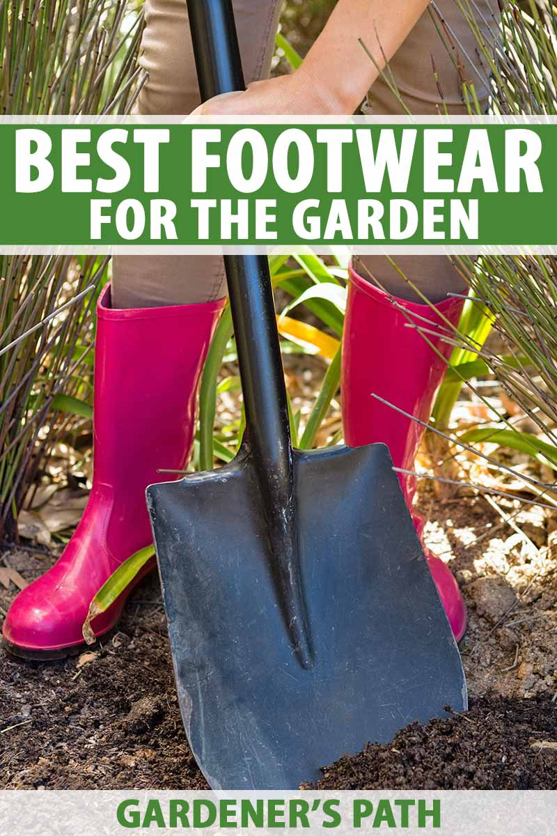 Best Footwear Choices For The Garden Gardener S Path