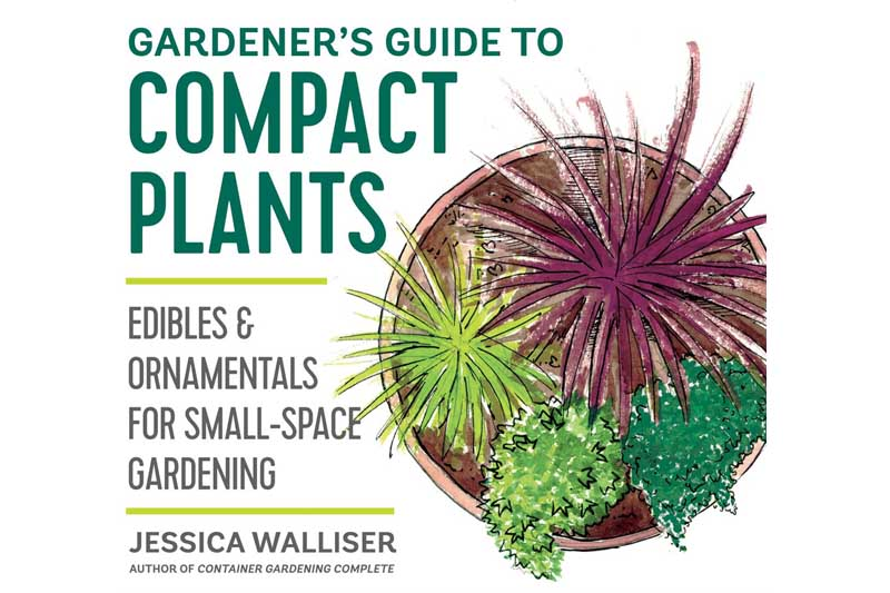 Book cover for Gardener's Guide to Compact Plants: Edibles and Ornamentals for Small-Space Gardening.