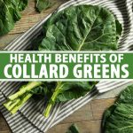 A vertical close up picture of freshly harvested collard greens, set on a striped fabric on a wooden surface. To the center and bottom of the frame is green and white text.